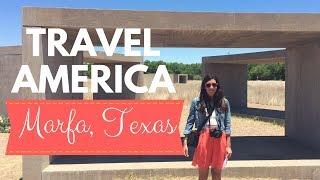 A Day in Marfa, Texas
