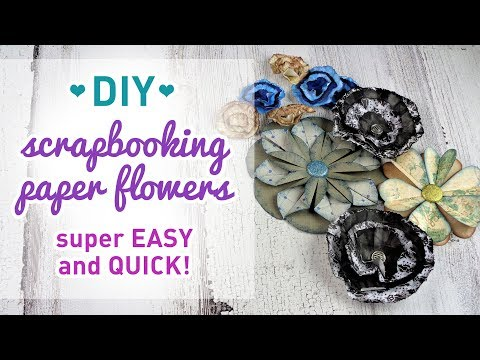 DIY: How To Make Scrapbooking Paper Flowers - Super Easy and Quick