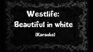Westlife: Beautiful in White (Karaoke)