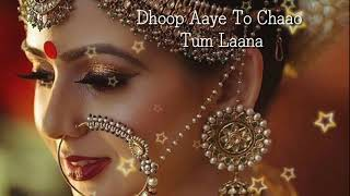 whatsapp status video dhoop aaye to chao tum lana