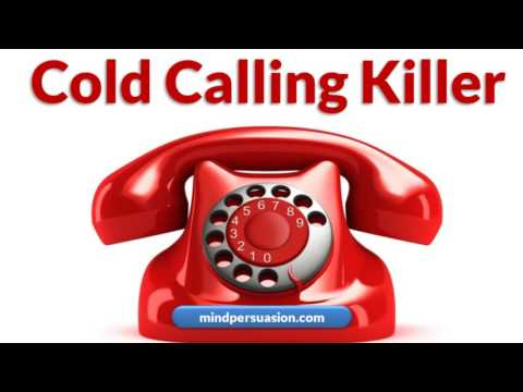 Cold Calling Killer - Cold Call With Ease And Easily Generate MASSIVE Income And Sales