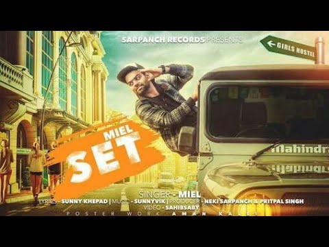Set (Full Song) - Miel New Punjabi Song 2017 Ft Guri
