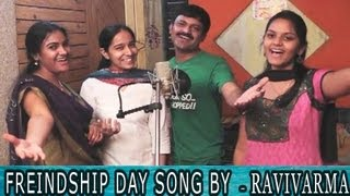 Friendship Day Song By Ravi Varma