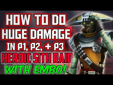 how-to-do-huge-damage-in-phases-1/2/3-with-embo!-|-heroic-sith-raid-|-star-wars:-galaxy-of-heroes
