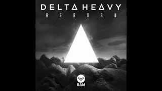 Delta Heavy - Reborn