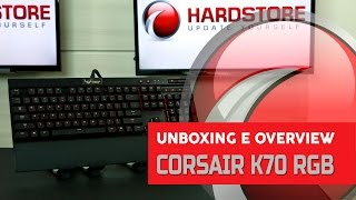 CORSAIR - K70 RGB - Unboxing/Overview