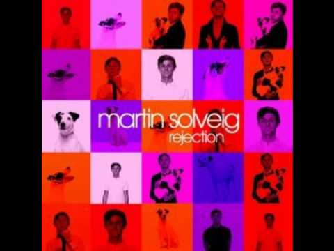 Martin Solveig Rejection/Kiss