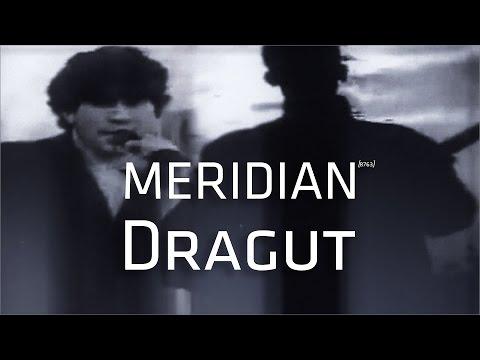 Meridian - Dragut