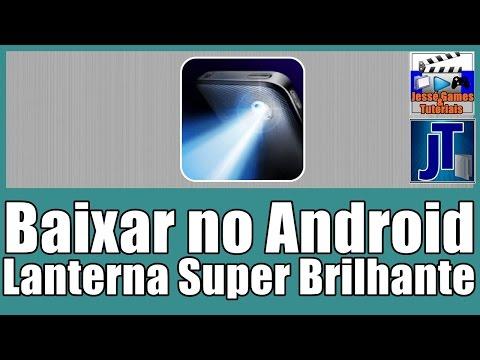 Baixar Grátis No Android Lanterna Super Brilhante