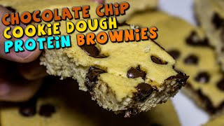 Chocolate Chip Cookie Dough Protein Brownies Recipe