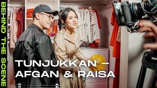 Download Tunjukkan - Afgan & Raisa | Behind The Scene