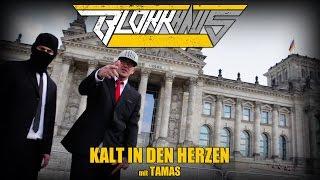 Blokkmonsta - Kalt in den Herzen mit Tamas (HD-Video)