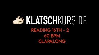 Reading 16th 2, 60bpm, Clapalong - Klatschkurs - Rhythm Reading - by Kristof Hinz
