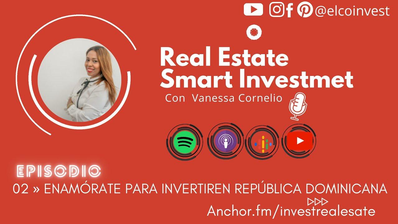 Download 02 » Enamórate para invertir en República Dominicana By Vanessa Cornelio
