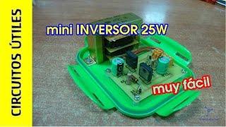 Inversor 12v - 220v/125v 25w MUY FÁCIL. Circuitos Útiles 11