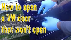 How to open a VW door that won't open from inside OR outside