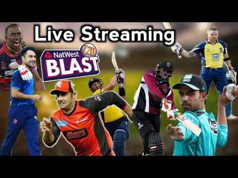 Natwest T20 Blast 2018 Live Streaming,Live Telecast Channels & Mobile Apps