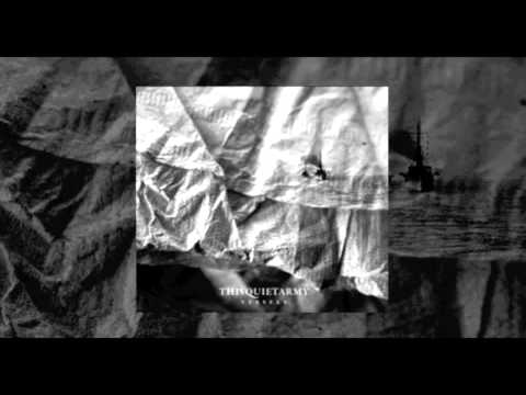 Thisquietarmy - The Pacific Theater (Vessels - 2011)