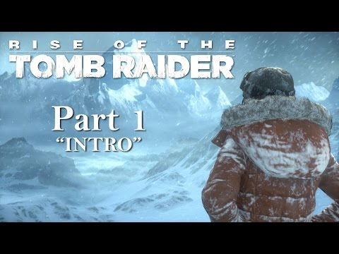 Rise of the Tomb Raider Gameplay (Walkthrough Let
