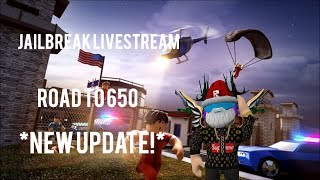 Dhgamer Assassin 🔴 ROBLOX JAILBREAK NEW UPDATE LIVESTREAM🔴 ROAD TO 650