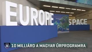 10 milliárd a magyar űrprogramra 19-11-28