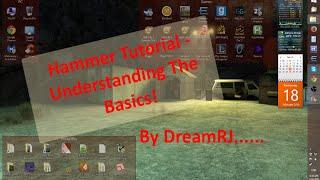 Hammer Editor - Understanding The Basics!