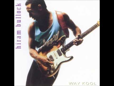 10 To 11 - Hiram Bullock (Way Kool)