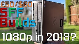 £50/$60 Gaming PC's - The Best way to play on PC in 2018? (Optiplex and Compaq)