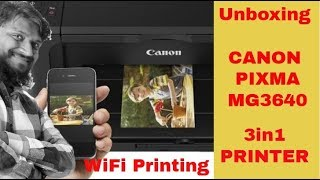 Canon Pixma MG3640 all-in-one inkjet printer | Unboxing of Canon Pixma MG3640 | Printer with WiFi