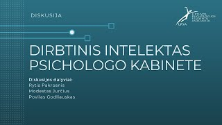 Diskusija: Dirbtinis intelektas psichologo kabinete