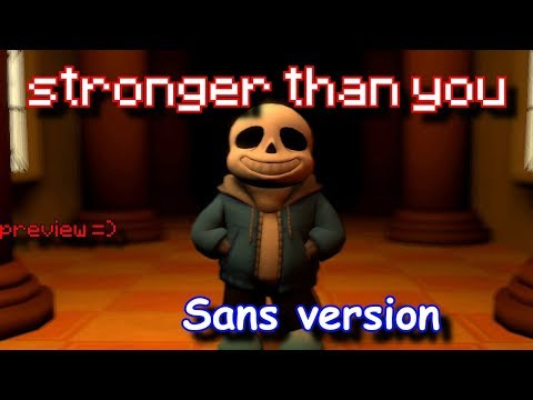 [SFM UNDERTALE] Stronger than you \