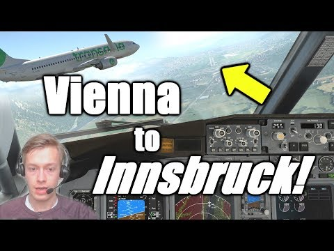 First X-Plane 11 Flight after Years with Prepar3D! Vienna to Innsbruck! [Zibo Boeing 737]
