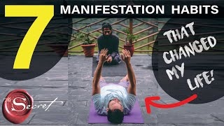 7 Manifestation Habits that Changed My Life |  Law of Attraction