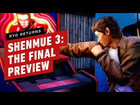 Shenmue 3 Final Preview: 10 Reasons We're Excited