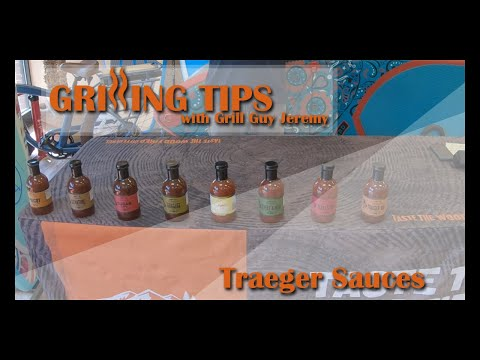 Grilling Tips with Grill Guy Jeremy - Traeger Sauces
