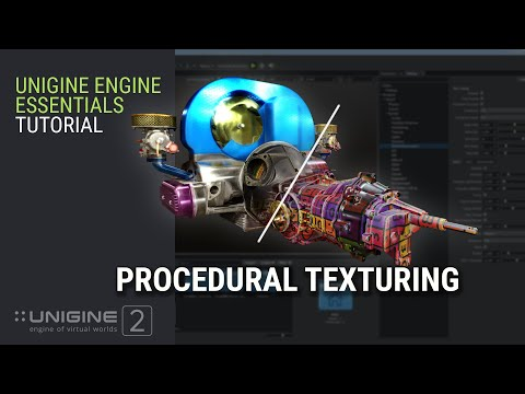 Procedural Texturing - UNIGINE 2 Engine Essentials
