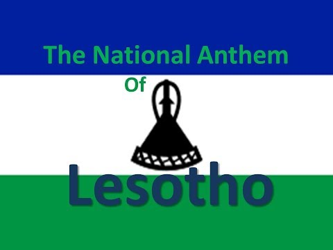 The National Anthem of Lesotho instrumental with lyrics