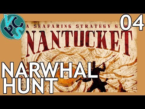 Nantucket EP04: Narwhal Hunt – Historical Whaling Strategy/RPG/Tycoon Game