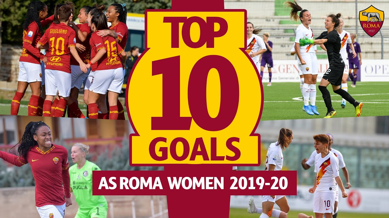 TOP 10 AS ROMA WOMEN GOALS | Season 2019-20