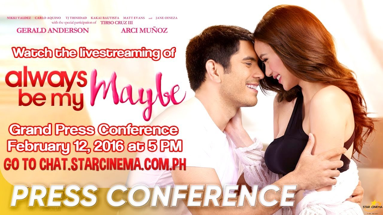 Full Always Be My Maybe Grand Press Conference Gerald Anderson Arci Munoz Star Cinema Youtube