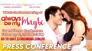 [FULL] 'Always Be My Maybe' Grand Press Conference | Gerald Anderson, Arci Muñoz | Star Cinema