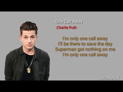 One Call Away - Charlie Puth (Lyric's)