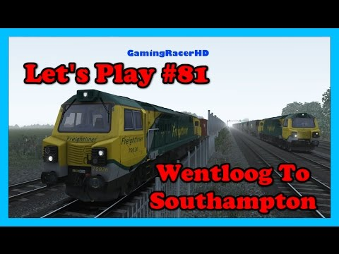 Train Simulator 2016 - Let's Play #81 - Class 70 Freight - Wentloog To Southampton [1080p 60FPS]