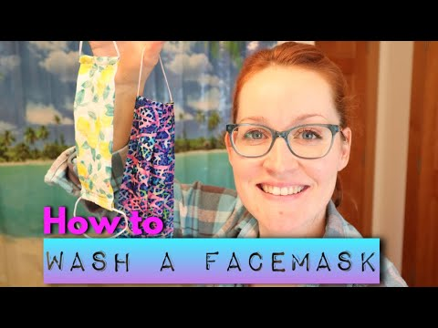 How To Wash Your Reusable Face Mask