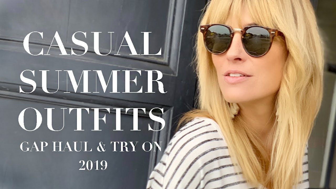CASUAL SUMMER OUTFIT IDEAS 2019 | GAP Haul and Try on