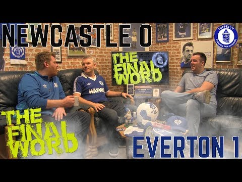 Newcastle United 0-1 Everton | The Final Word