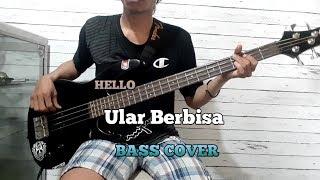 Bass Cover || Ular Berbisa   Hello