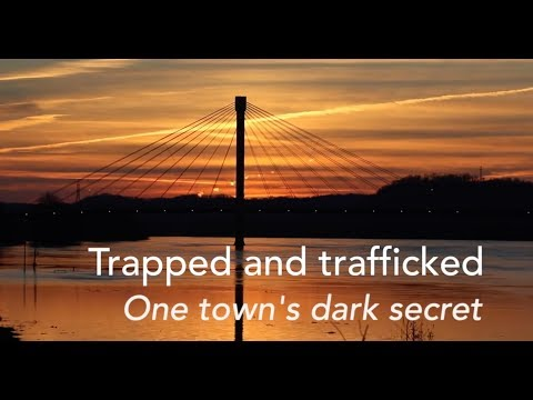 Trapped And Trafficked: One Town's Dark Secret