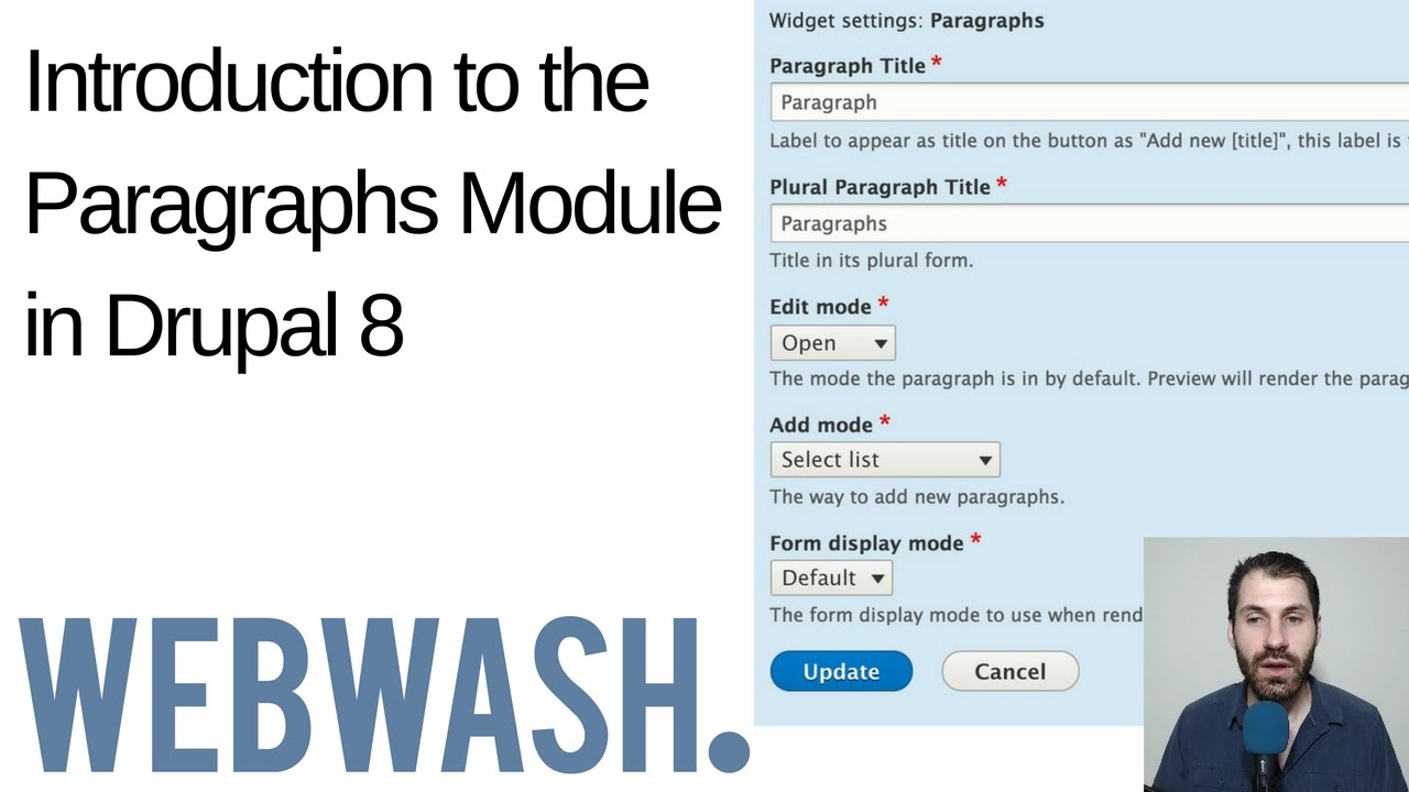 Introduction to the Paragraphs Module in Drupal 8