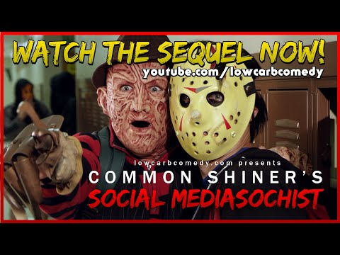 Common Shiner's Social Mediasochist | Teen Slasher Romantic Parody Music Video | Lowcarbcomedy